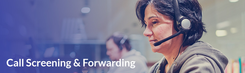 Call Screening and Forwarding